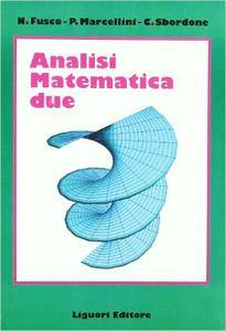 Nicola Fusco Paolo Marcellini Carlo Sbordone - Analisi matematica 2