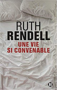 Une vie si convenable - Ruth Rendell