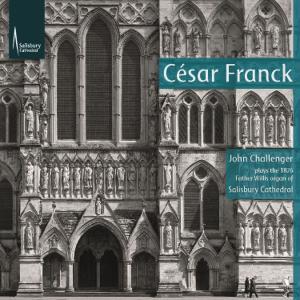 John Challenger - Franck: Organ Works (2019)