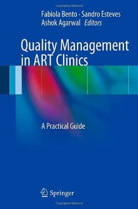Quality Management in ART Clinics: A Practical Guide (repost)