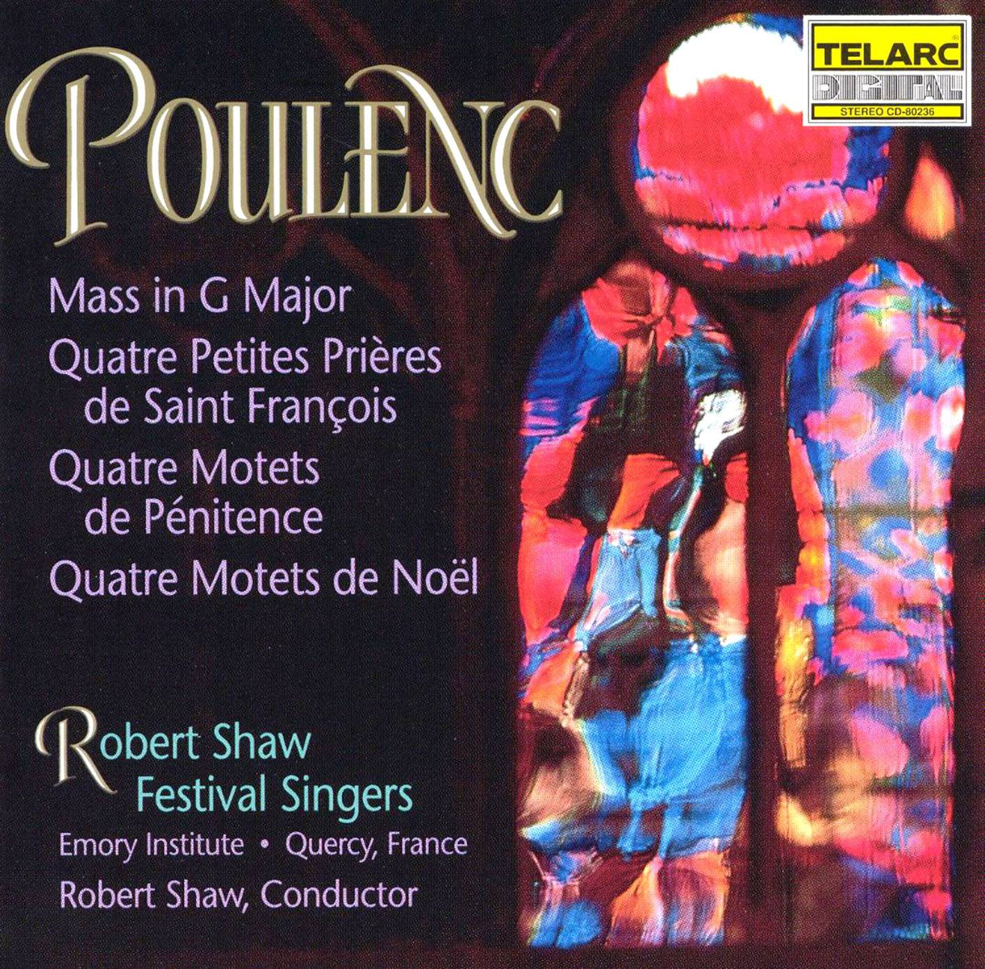 Robert Shaw Festival Singers - Francis Poulenc: Mass In G Major; Motets For Christmas And Lent (1990)