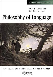 The Blackwell Guide to the Philosophy of Language (Repost)