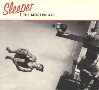 Sleeper - The Modern Age (2019)
