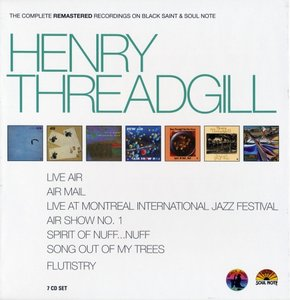 Henry Threadgill - The Complete Remastered Recordings On Black Saint & Soul Note (2011) [7CDs] {CAM Jazz}