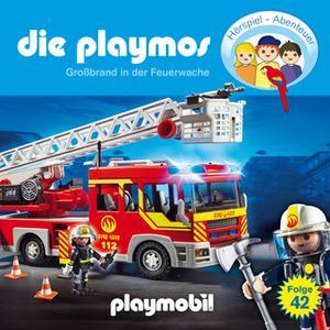 «Die Playmos - Folge 42: Großbrand in der Feuerwache» by Florian Fickel,David Bredel