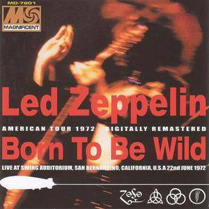 Led Zeppelin - Born To Be Wild (2CD) (2002) {Magnificent Disc}