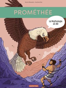 La Mythologie en BD - Tome 11 - Prométhée