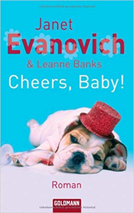 Cheers, Baby! - Janet Evanovich & Leanne Banks