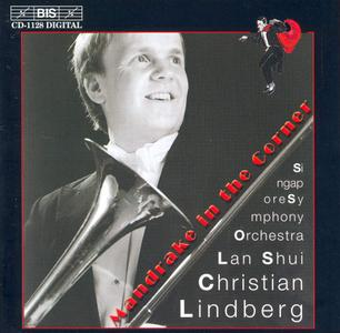 Christian Lindberg, Singapore Symphony Orchestra, Lan Shui - Mandrake in the Corner: Works for trombone & orchestra (2001)