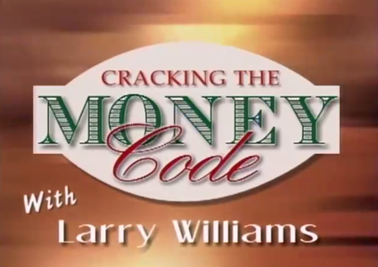 Larry Williams - Cracking the Money Code