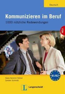 Kommunikation im Beruf: 1000 nützliche Redewendungen (repost)