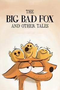 Le grand méchant renard et autres contes... / The Big Bad Fox and Other Tales... (2017)