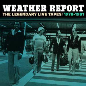 Weather Report - The Legendary Live Tapes: 1978-1981 (2015) {4CD Columbia-Legacy 88875141272}