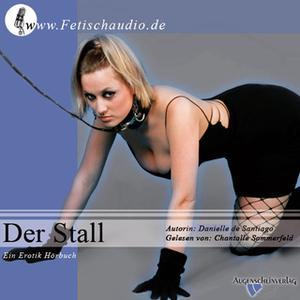 «Der Stall» by Danielle de Santiago