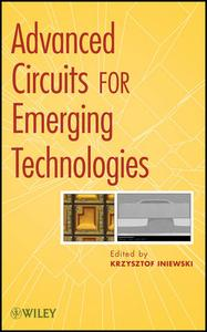 Advanced Circuits for Emerging Technologies