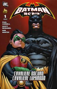 Batman & Robin - Volume 1 - Cavaliere Oscuro, Cavaliere Luminoso