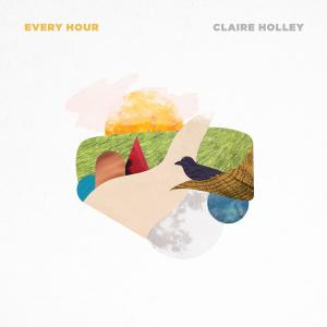 Claire Holley - Every Hour (2019)