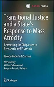 Transitional Justice and a State's Response to Mass Atrocity