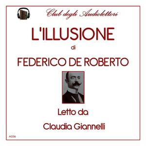 «L'illusione» by Federico de Roberto