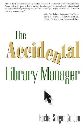 The Accidental Library Manager (Repost)