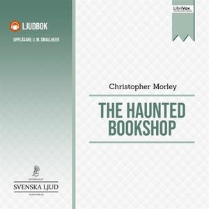 «The Haunted Bookshop» by Christopher Morley