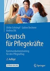 Deutsch für Pflegekräfte: Kommunikationstraining für den Pflegealltag [Repost]