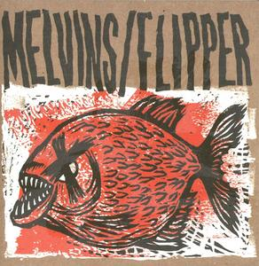 Melvins/Flipper - Hot Fish (EP) (2019) {Amphetamine Reptile}