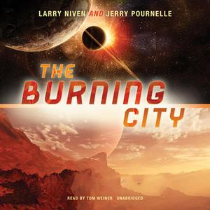 «The Burning City» by Larry Niven,Jerry Pournelle