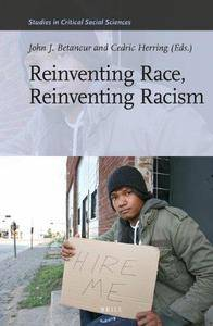 Reinventing Race, Reinventing Racism (Repost)
