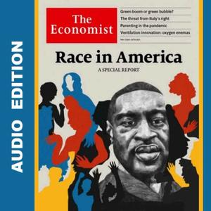 The Economist • Audio Edition • 22 May 2021