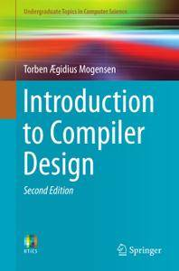 Introduction to Compiler Design, Second Edition