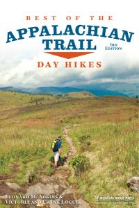 Best of the Appalachian Trail: Day Hikes, 3rd Edition