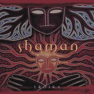 Troika - Shaman (2000)