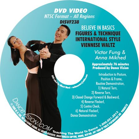 Victor Fung & Anna Mikhed: Believe In Basics - Viennese Waltz Figures & Techniques (2008)