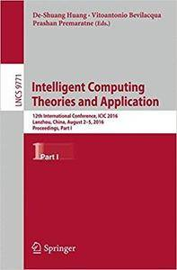 Intelligent Computing Theories and Application,  Part I