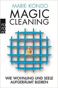 Magic Cleaning: Wie Wohnung und Seele aufgeräumt bleiben (Repost)