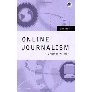 Online Journalism: A Critical Primer