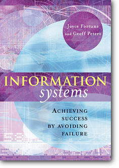 Joyce Fortune, Geoff Peters, «Information Systems : Achieving Success by Avoiding Failure»