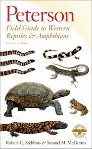Peterson Field Guide to Western Reptiles & Amphibians, 4th Edition