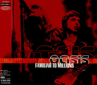 Oasis - Familiar To Millions (2000) 2CDs, Japanese Press