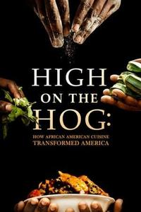 High on the Hog: How African American Cuisine Transformed America S01E04