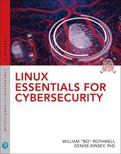 Linux Essentials for Cybersecurity (Pearson IT Cybersecurity Curriculum (ITCC))