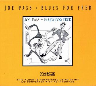Joe Pass - Blues for Fred (1988) [Reissue 2004]