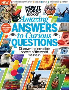 How It Works: Amazing Answers to Curious Questions – December 2016