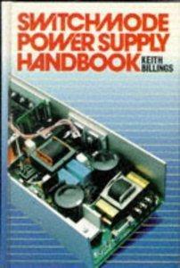 Keith H. Billings - Switchmode Power Supply Handbook [Repost]