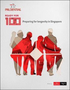 The Economist (Intelligence Unit) - Ready for 100, Preparing for longevity in Singapore (2018)