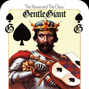Gentle Giant - The Power And The Glory (1974/2014) [BDRip, Complete - FLAC 24-96] RE-UP