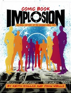 Comic Book Implosion - An Oral History of DC Comics Circa 1978