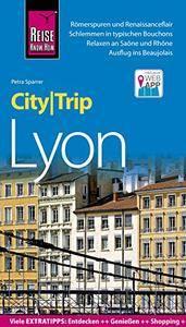 Reise Know-How CityTrip Lyon, 6. Auflage