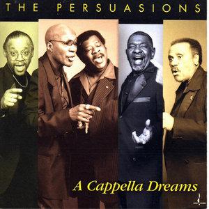 The Persuasions - A Cappella Dreams (2003) [Official Digital Download 24bit/96kHz]